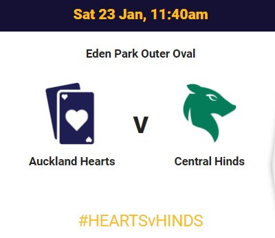 Auckland Hearts vs Central Hinds live score , live streaming