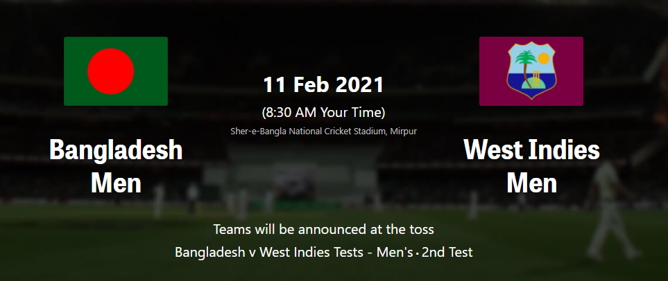 BAN vs WI 2nd Test Match Preview, live Stream guide, live Score, live Telecast , Match Schedule, Playing XI – Bangladesh vs West Indies test Series 2021