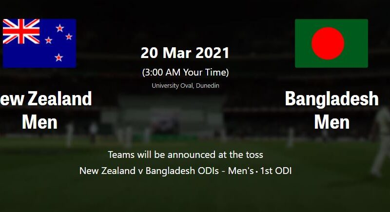 BAN vs NZ 1st ODI LIVE STREAMING
