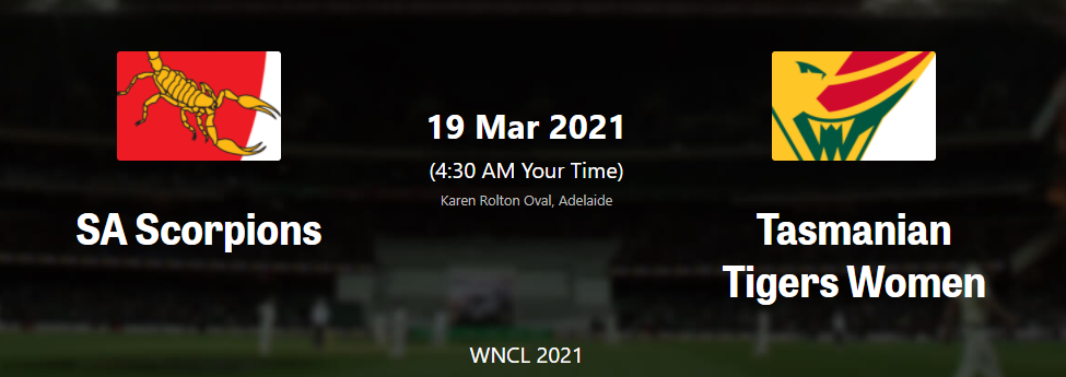 WNCL 2020-21: match 25 , Tasmanian Tigers Women vs SA Scorpions Women– Live streaming, live Score , Live Telecast , Dream11